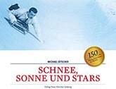 Auszeichnung für das Buch «Schnee, Sonne und Stars» Slide 1