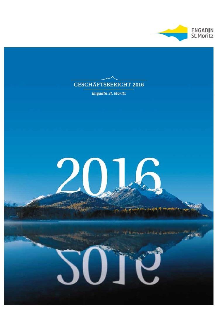 Geschäftsbericht 2016 der Tourismusorganisation Engadin St. Moritz Slide 1